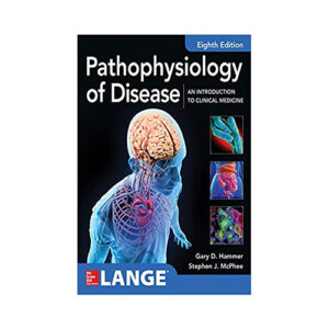 Pathophysiology of Disease: An Introduction to Clinical Medicin, 8th Edition